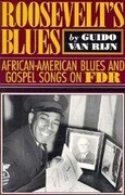 Rooseveltas Blues: African-American Blues and Gospel Songs on FDR