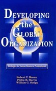Developing the Global Organization: Strategies for Human Resource Professionals