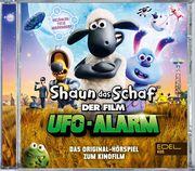 Shaun das Schaf - Ufo Alarm. Hörspiel zum Film