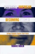 Becoming American Becoming Ethnic