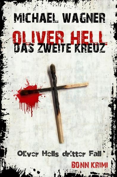 Oliver Hell - Das zweite Kreuz als Buch (kartoniert)