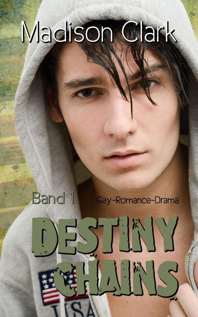Destiny Chains - Band 1 als eBook epub