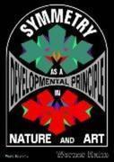 Symmetry as a Developmental Principle in