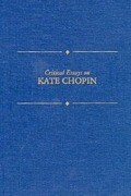 Critical Essays on Kate Chopin: Kate Chopin