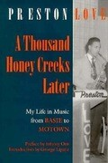 A Thousand Honey Creeks Later: My Life in Music from Basie to Motown and Beyond