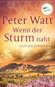 Wenn der Sturm naht: Die große Australien-Saga - Band 3