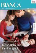 Küsse, Baby und Familienglück