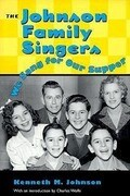 Johnson Family Singers: We Sang for Our Supper