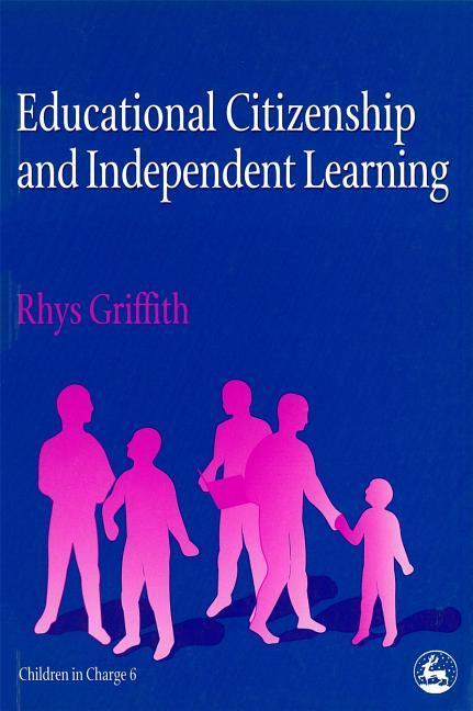 Educational Citizenship and Independent Learning als Taschenbuch
