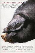 Far from the Land: Black Pig's Dyke; Language Roulette; Disco Pigs; Bat the Father, Rabbit the Son; Frank Pig; Hard to
