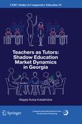 Teachers as Tutors: Shadow Education Market Dynamics in Georgia