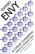 """Olesha's """"envy"""": A Critical Companion"""