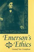 Emerson's Ethics Emerson's Ethics Emerson's Ethics
