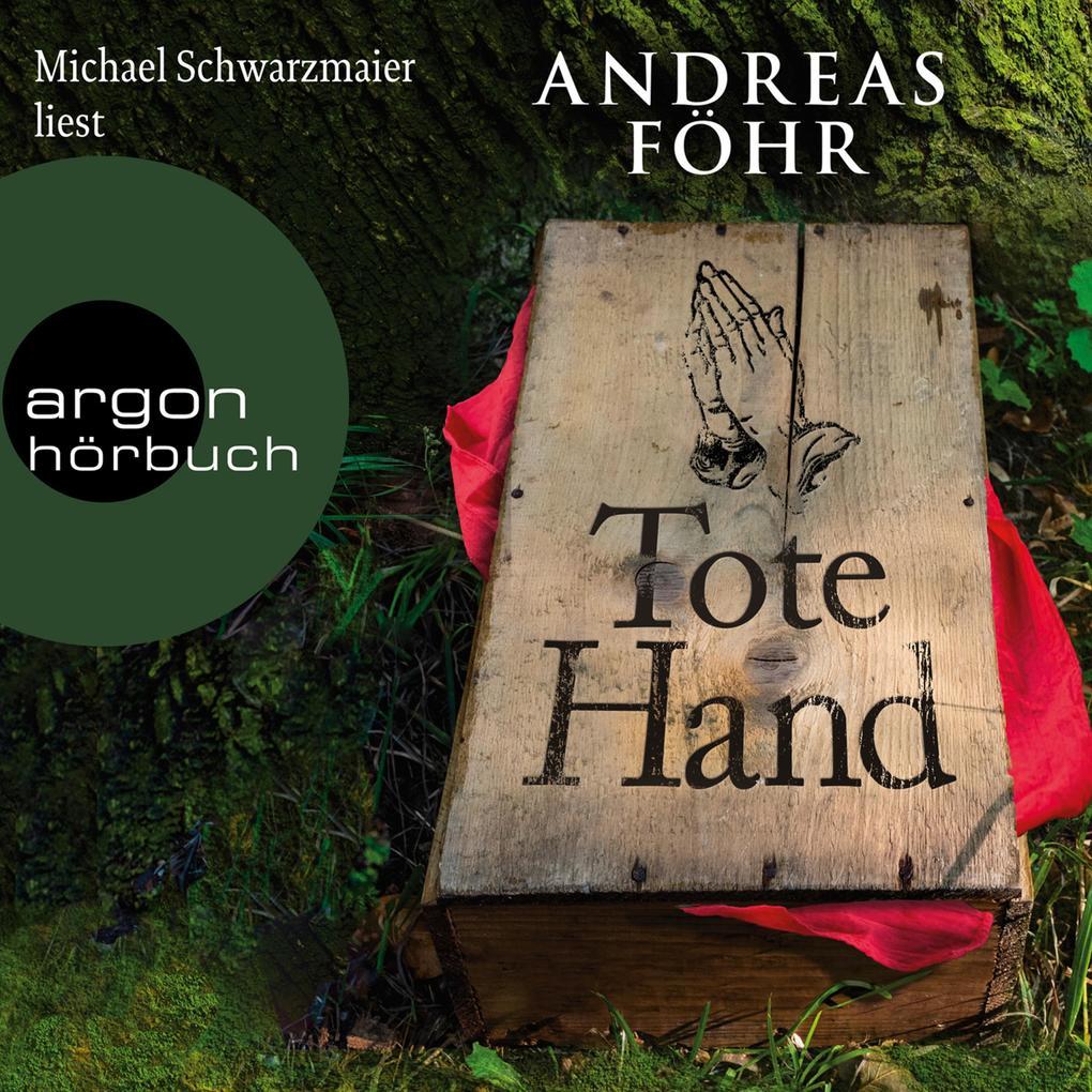 Tote Hand - Geschichten (Autorisierte Lesefassung) als Hörbuch Download