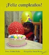 Feliz Cumpleanos! = Happy Birthday