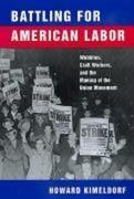 Battling for American Labor