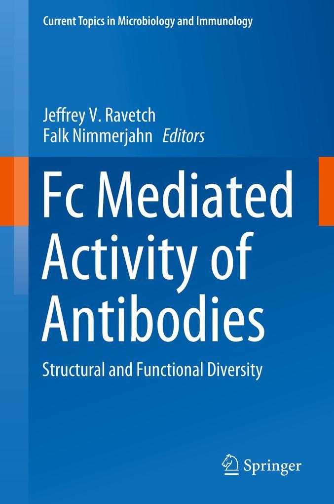 Fc Mediated Activity of Antibodies als Buch (gebunden)