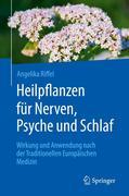 Heilpflanzen für Nerven, Psyche und Schlaf