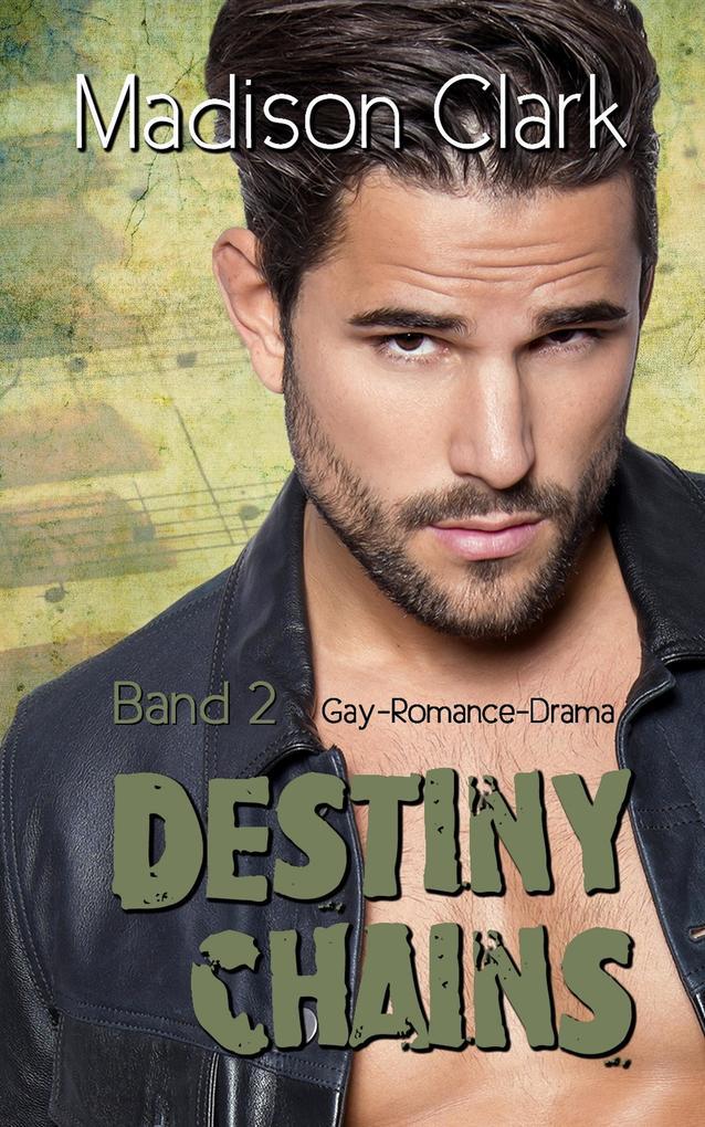 Destiny Chains - Band 2 als eBook epub