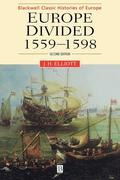 Europe Divided: 1559 - 1598
