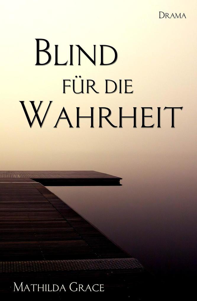 Blind für die Wahrheit als eBook