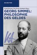 Georg Simmel: Philosophie des Geldes