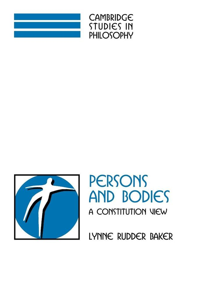 Persons and Bodies: A Constitution View als Taschenbuch