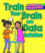 Train Your Brain with Data Activities