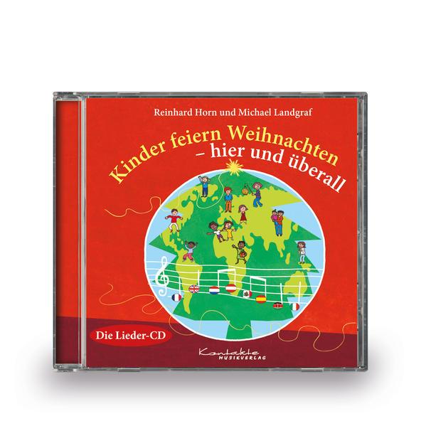 Kinder feiern Weihnachten - hier und überall als CD