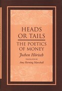 Heads or Tails: The Poetics of Money