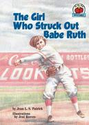 The Girl Who Struck Out Babe Ruth