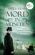 Mord in München: Zwei Kriminalromane in einem eBook