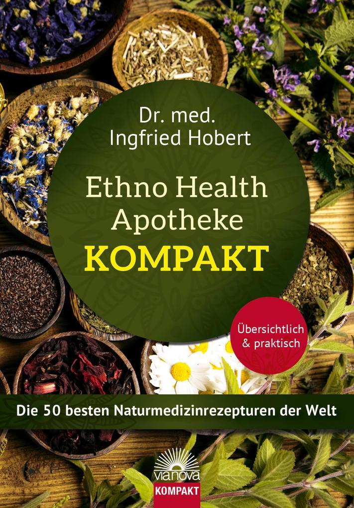 Ehtno Health Apotheke - Kompakt als eBook epub