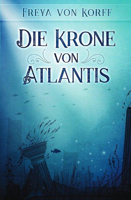 Die Krone von Atlantis als Buch