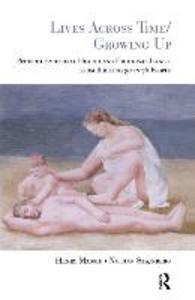 Lives Across Time/Growing Up als Buch (gebunden)