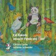 Ein Kakadu besucht Panda und Tiger