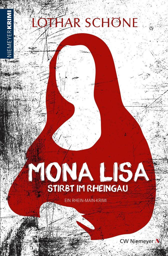 Mona Lisa stirbt im Rheingau als eBook epub