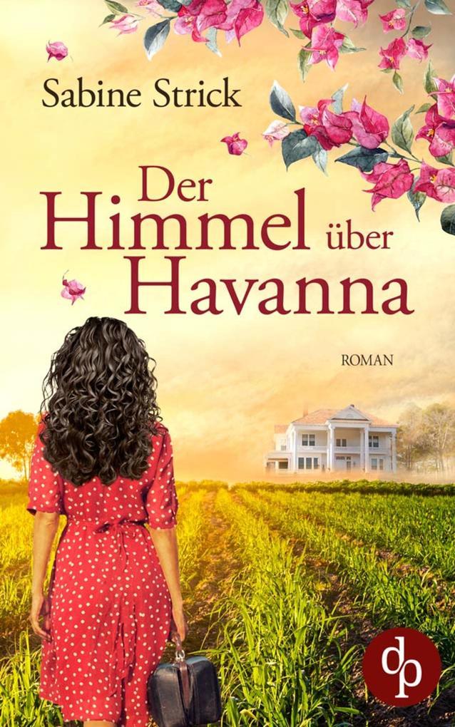Der Himmel über Havanna als eBook