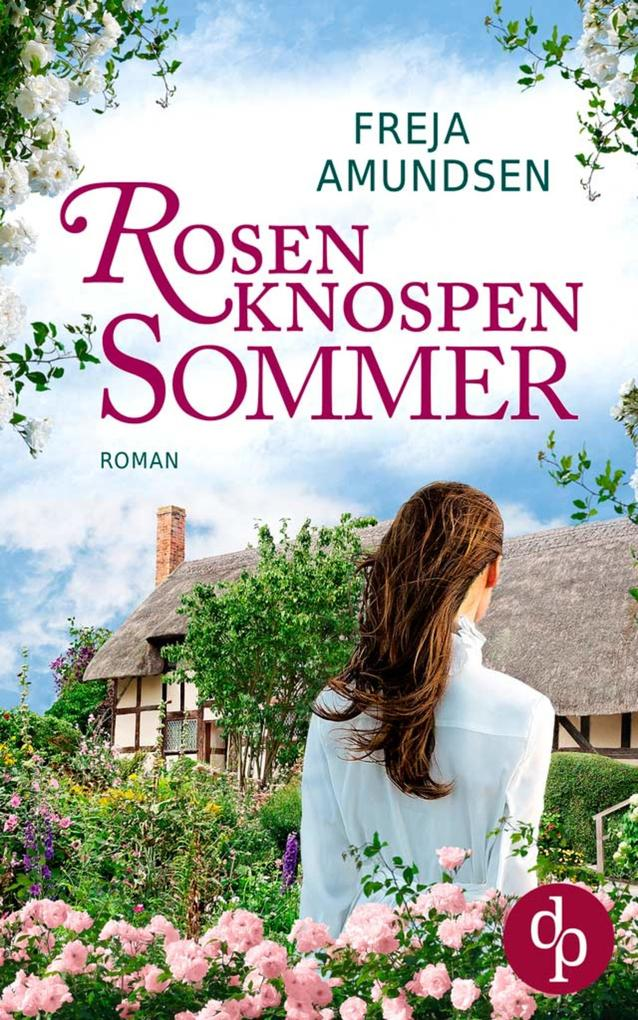 Rosenknospensommer als eBook