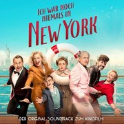 Ich war noch niemals in New York. Original Soundtrack