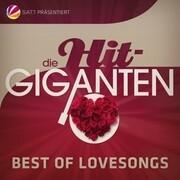 Die Hit Giganten Best Of Lovesongs