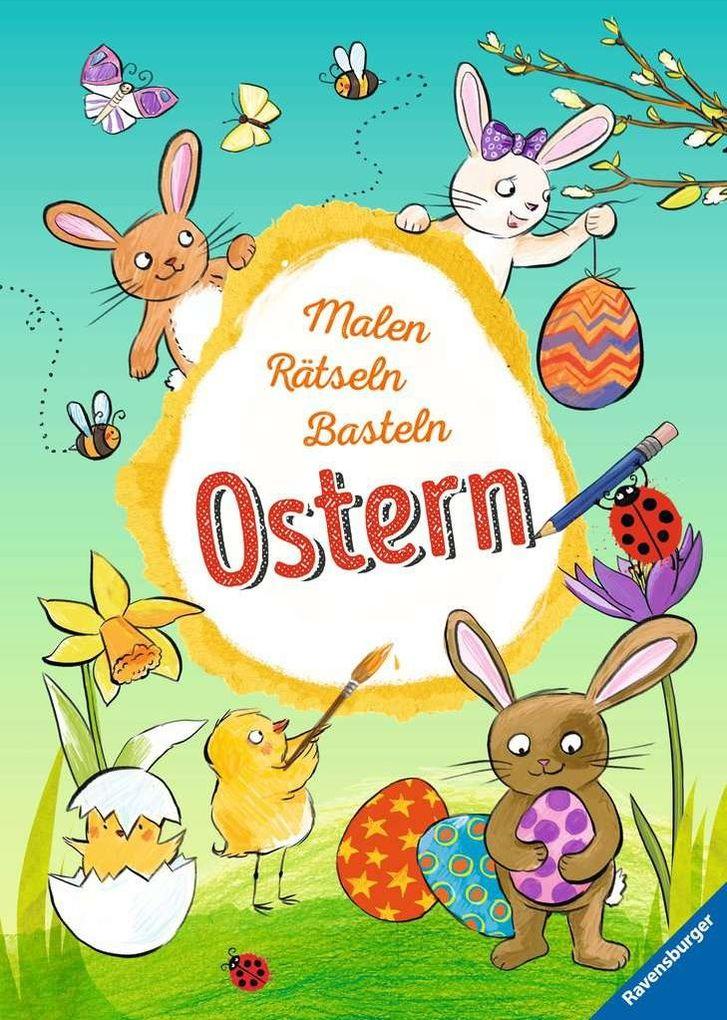 Malen ' Rätseln ' Basteln: Ostern als Mängelexemplar