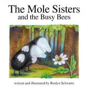 The Mole Sisters and Busy Bees