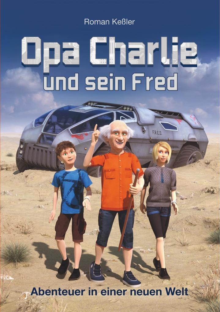 Opa Charlie und sein Fred als Buch