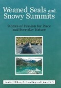 Weaned Seals and Snowy Summits