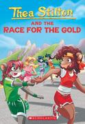 Thea Stilton and the Race for the Gold (Thea Stilton #31), Volume 31