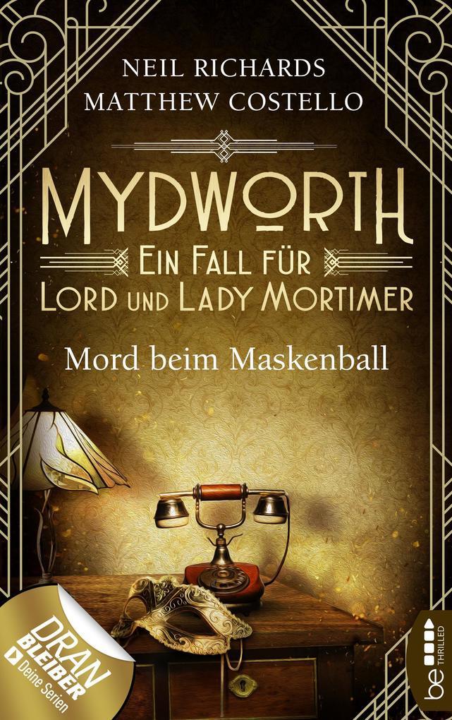 Mydworth - Mord beim Maskenball als eBook epub