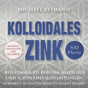 Kolloidales Zink [432 Hertz]