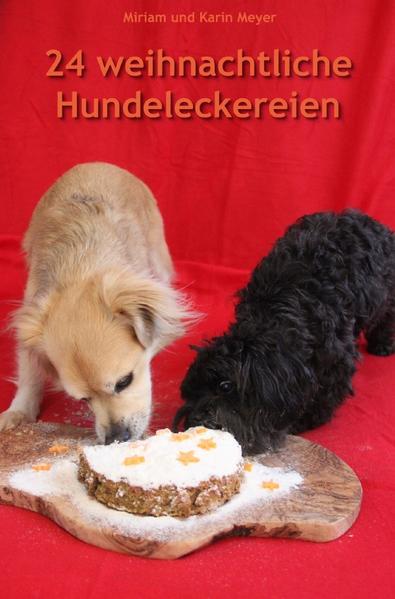 24 weihnachtliche Hundeleckereien als Buch (kartoniert)