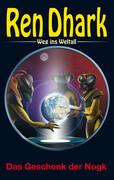 Ren Dhark - Weg ins Weltall 92: Das Geschenk der Nogk
